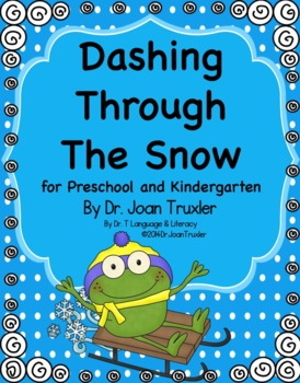 Dashing Through The Snow Winter Literacy for Preschool and Kindergarten