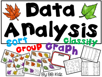 Data Analysis / Fall Leaves / Sorting and Graphing Activity / Kindergarten