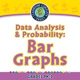 Data Analysis & Probability: Bar Graphs - PC Gr. PK-2