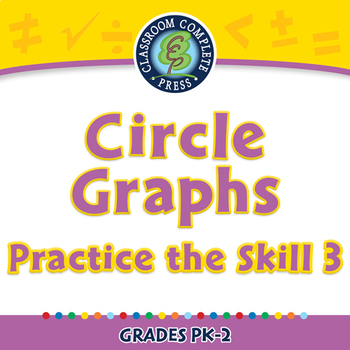 Data Analysis & Probability: Circle Graphs - Practice the Skill 3 - PC Gr. PK-2