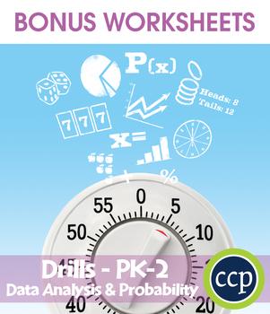 Data Analysis & Probability - Drill Sheets Gr. PK-2 - BONUS WORKSHEETS