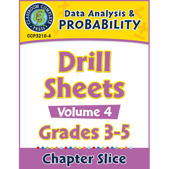 Data Analysis & Probability: Drill Sheets Vol. 4 Gr. 3-5