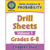 Data Analysis & Probability - Drill Sheets Vol. 5 Gr. 6-8