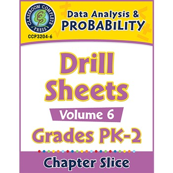 Data Analysis & Probability - Drill Sheets Vol. 6 Gr. PK-2