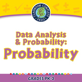 Data Analysis & Probability: Probability - PC Gr. PK-2