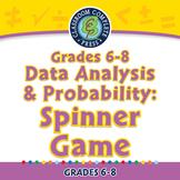 Data Analysis & Probability: Spinner Game - MAC Gr. 6-8