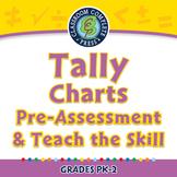 Data Analysis & Probability: Tally Charts - Pre-Assess/Teach - PC Gr. PK-2