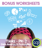 Data Analysis & Probability - Task Sheets Gr. PK-2 - BONUS WORKSHEETS