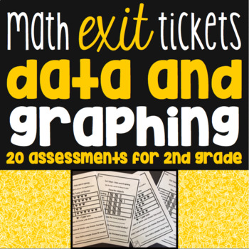 Data And Graphing Exit Tickets - 20 Math Assessments for 2nd Grade