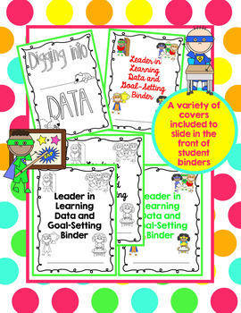 Be a Leader in Learning Data Tracking Binder for Goal Setting Habits and Growth
