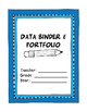 Student Data Binder and Portfolio