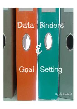 Data Binders and Goal Setting