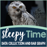 Data Collection & Bar Graph-Sleepy Time!
