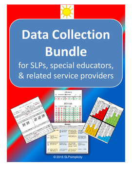 Data Collection Bundle ~~ for SLPs, SpEd, and Related Service Providers