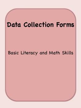 Data Collection Forms for Early Literacy & Math Skills