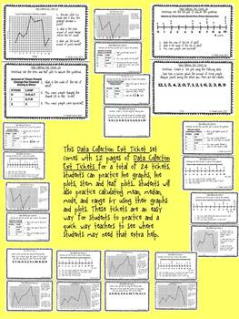 Data Collection (Line Plots, Line Graphs, Stem&Leaf Plots) Exit Tickets