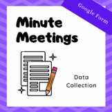 Data Collection: Middle School Minute Meetings Google Forms