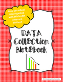 Data Collection Notebook