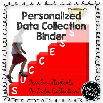 Data Collection Personalized Binder: Steps To Success