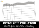 Data Collection Sheet for Speech Therapy Groups