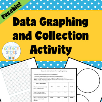 Data Collection and Graphing Activity- FREEBIE!