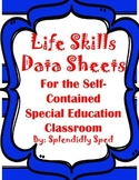Data Collection for Life Skills