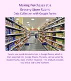 Data Collection for Making Grocery Purchases developed for Google Forms