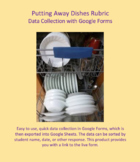 Data Collection for Putting Away Dishes developed for Google Forms