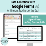 Data Collection with Google Forms for Itinerant Teachers of the Deaf