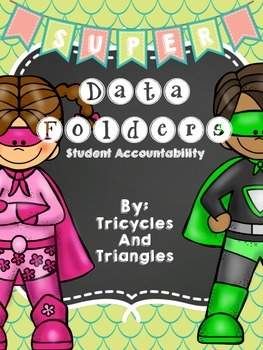 Data Folders- Student Accountability
