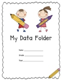 Data Folders: Set Goals, Graph Growth, and Reflect!