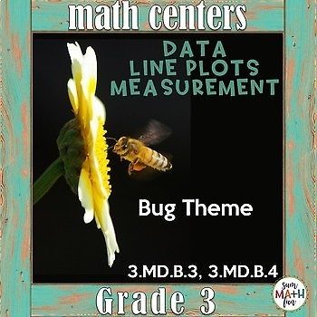 Data, Line Plots, Measurement Activities Common Core Aligned for Third Grade
