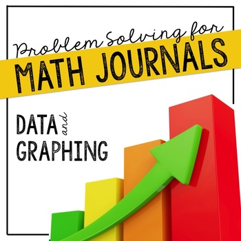 Data & Graphing Problem Solving for Interactive Notebooks or Math Journals