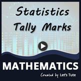 Mathematics |Data Handling | Tally Marks | Statistics