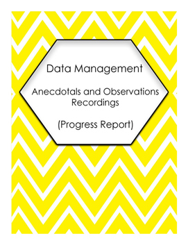 Data Management Probability Anecdotal and Observation Recordings