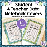 Data Notebook Cover Set for 5th Grade - Editable Data Binder Covers