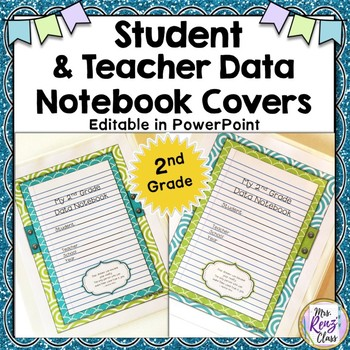 Student Data Notebook Covers  2nd Grade Plus Teacher Data Binder Covers