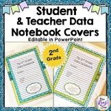 Student Data Notebook Covers  2nd Grade Plus Teacher Data