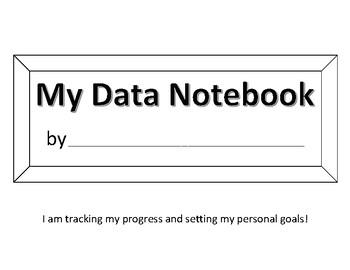 Student Goal Setting Data Notebooks
