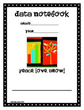 Data Notebook Start-up Kit for Grades 2-5 - Peace, Love, Grow Theme