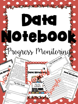 Data Notebook Student Progress Monitoring | Set Goals & Graph Progress