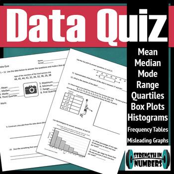 Data Quiz - Measures of Central Tendencies/Variation Box Plots Histograms....