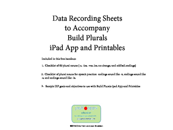 Data Recording Sheets for Build Plurals App and Printables