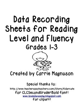 Data Recording Sheets for Reading Level and Fluency