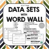 Data Sets: Mean, Median, Mode, Interquartile Range, Box Plots WITH Word Wall