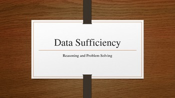 Data Sufficiency Power Point (Math, Reasoning, Problem Solving)