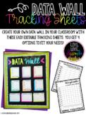 Data Wall Editable Tracking Sheets