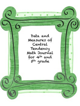 Data and Measures of Central Tendency Math Journal