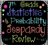 Probability and Statistics Jeopardy Review 7th Grade Math