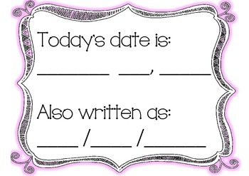 Date - Today's date is: (and) Also written as: